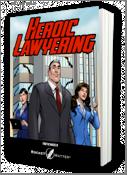 heroic lawyering