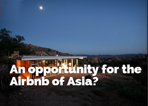 An opportunity for the Airbnb of Asia?