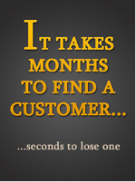 it takes months to find a customer